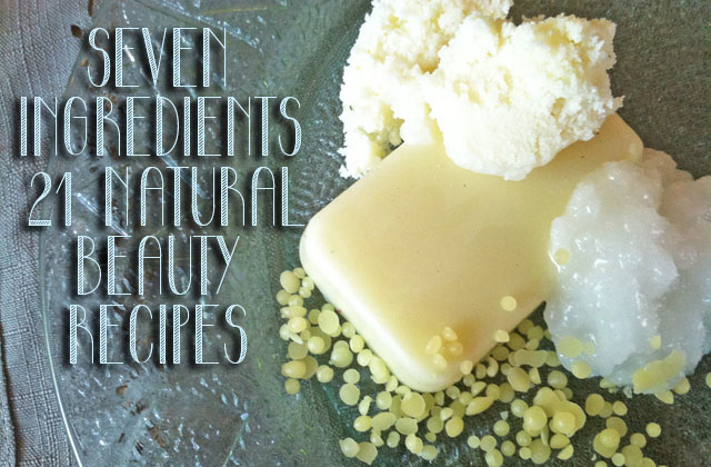 How-to-make-all-of-your-own-DIY-beauty-products-with-seven-natural-ingredients